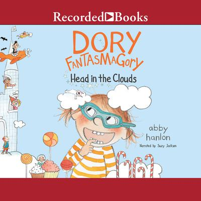 Dory Fantasmagory: Head in the Clouds Audiobook, by Abby Hanlon