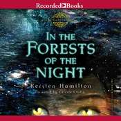 In the Forests of the Night Audiobook, by Kersten Hamilton