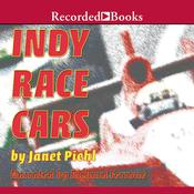 Indy Race Cars Audiobook, by Janet Piehl