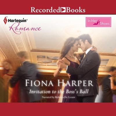 Invitation to the Boss Ball Audiobook, by Fiona Harper