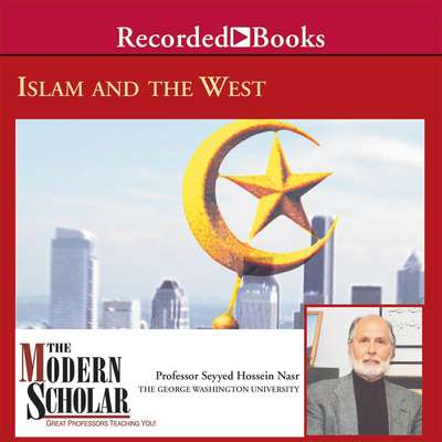 Islam and the West Audiobook, by Seyyed Hossein Nasr