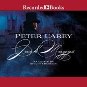 Jack Maggs: A Novel Audiobook, by Peter Carey