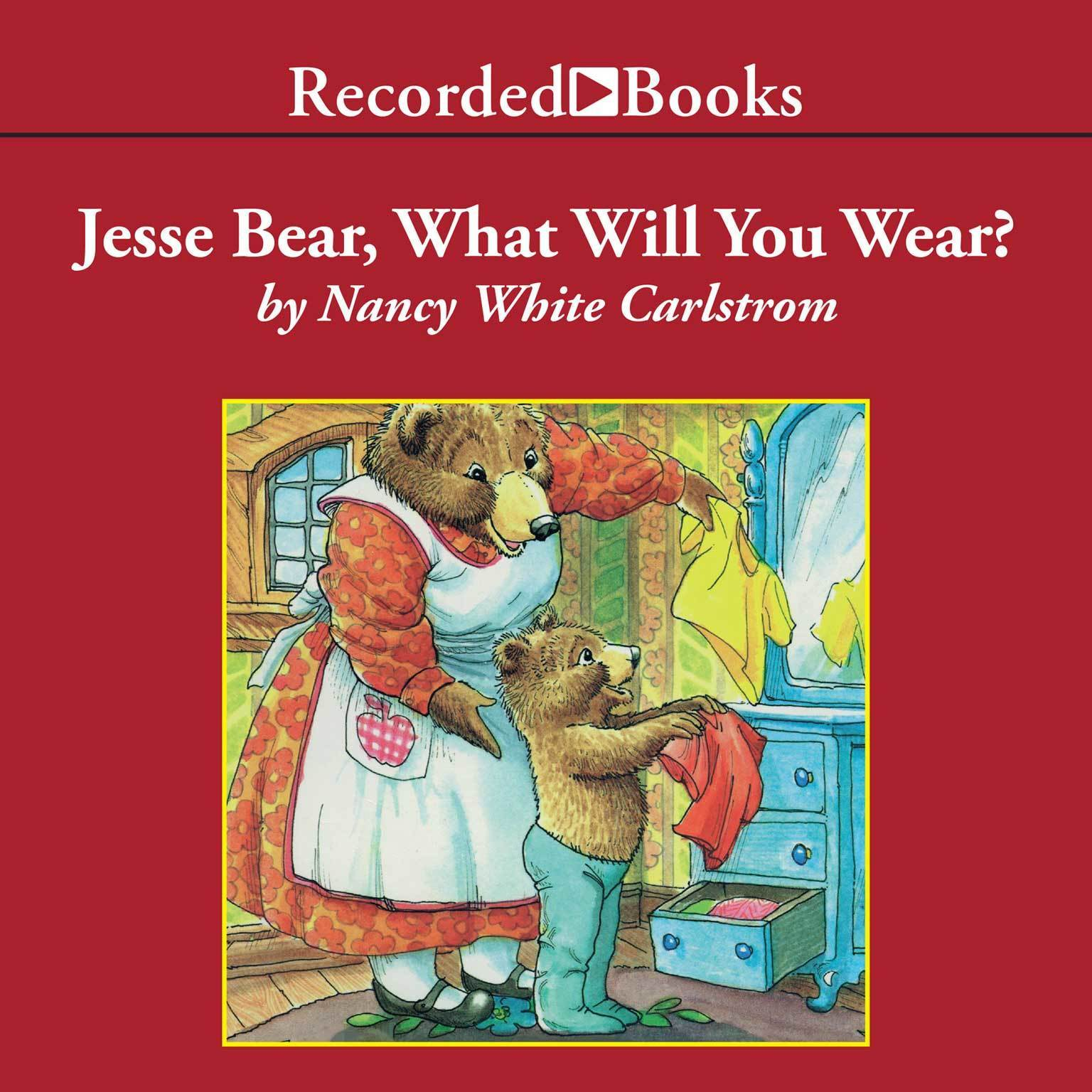 Printable Jesse Bear, What Will You Wear? Audiobook Cover Art