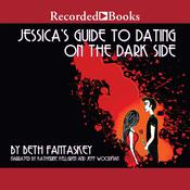 Jessicas Guide to Dating on the Dark Side Audiobook, by Beth Fantaskey
