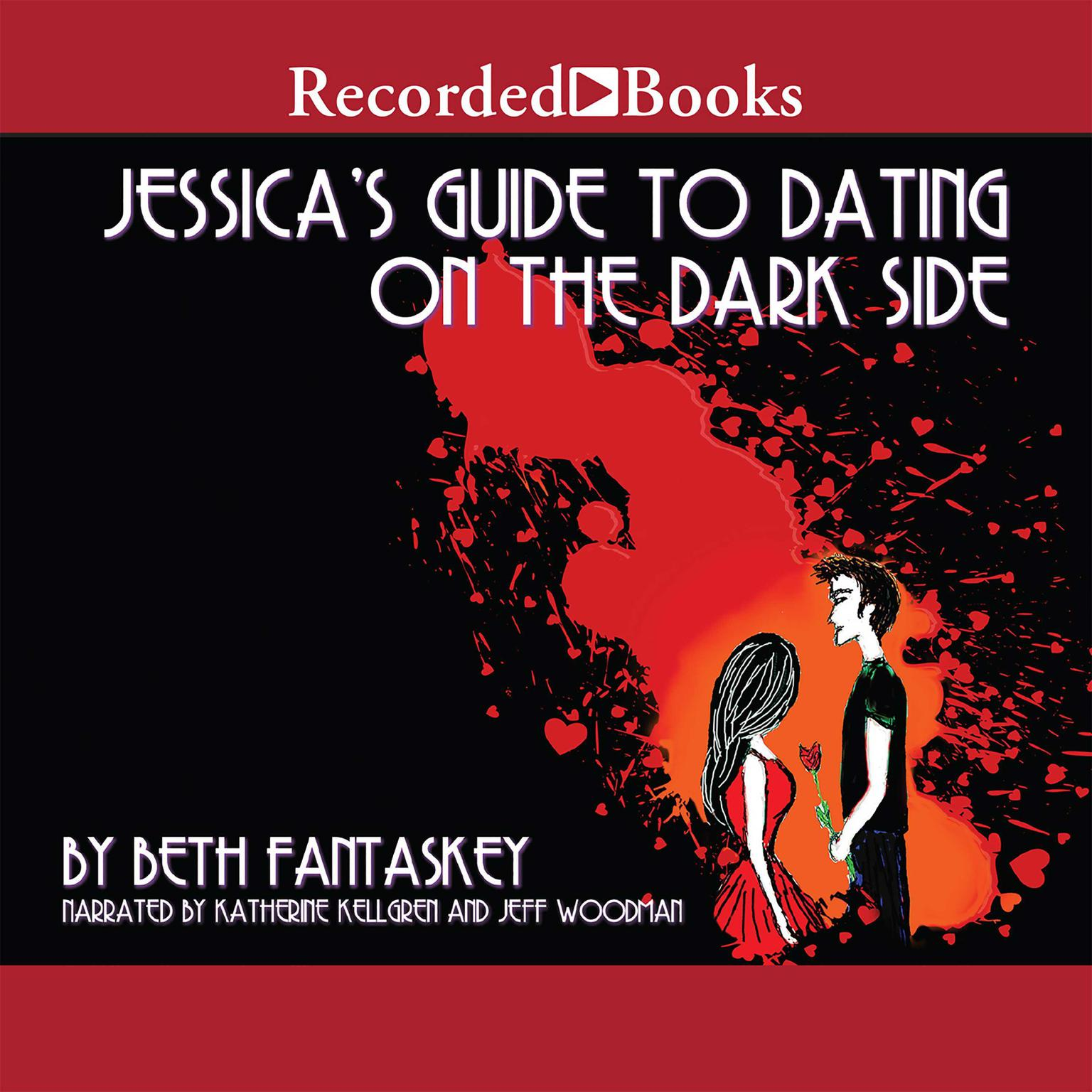 jessicas guide to dating in the dark side Jessica's guide to dating on the dark side by beth fantaskey jessica is an average teenage girl, whose family is a major diet-concerned group, avoiding specific dairy products and meat she believes that she is an ordinary girl until she meets lucius, a foreign exchange student.