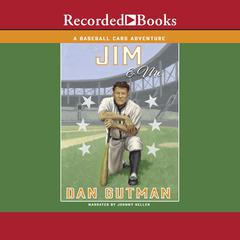 Jim & Me Audiobook, by Dan Gutman