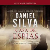 Casa de espías Audiobook, by Daniel Silva