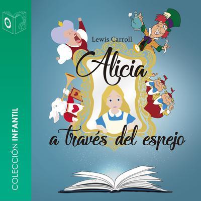 Alicia detrás del espejo Audiobook, by Lewis Carrol