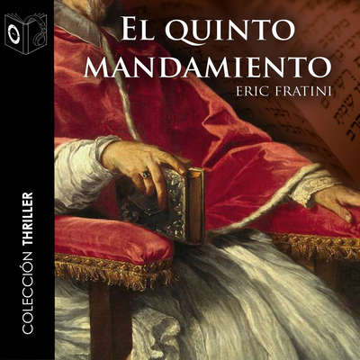 El quinto mandamiento Audiobook, by Eric Frattini