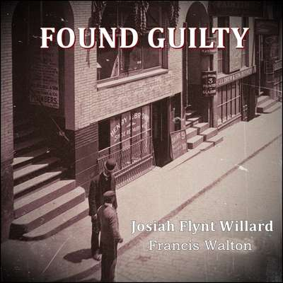 Found Guilty Audiobook, by Francis Walton