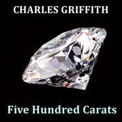 Five Hundred Carats Audiobook, by George Griffith