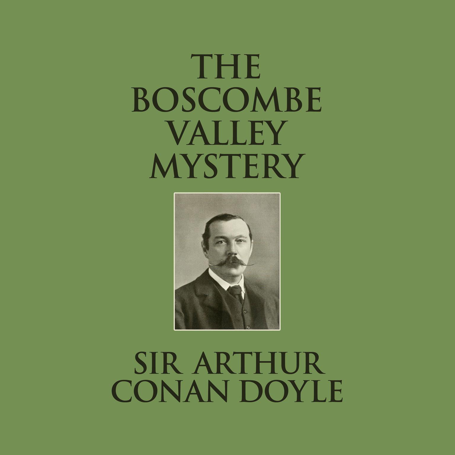 The Boscombe Valley Mystery Audiobook, by Arthur Conan Doyle