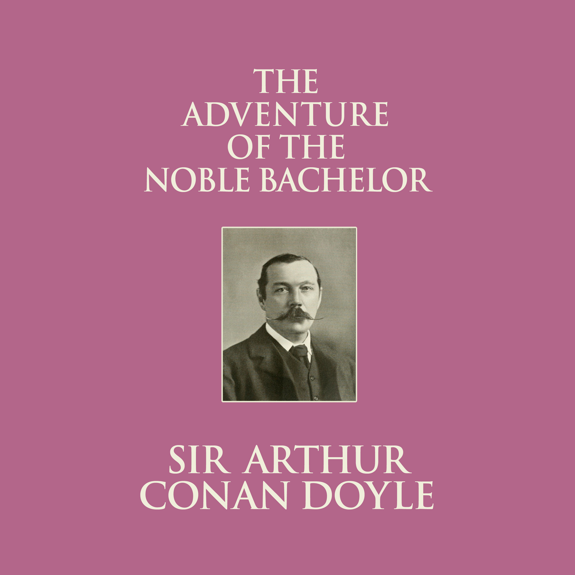 Printable The Adventure of the Noble Bachelor Audiobook Cover Art