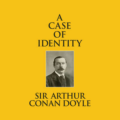 A Case of Identity Audiobook, by