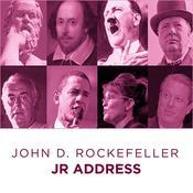 John D Rockefeller Jr address Audiobook, by John D Rockefeller Jr