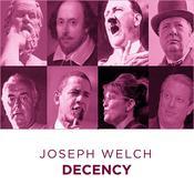 Joseph Welch Decency Audiobook, by Joseph Welch