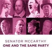One and the Same Party: Famous Communist Speech Audiobook, by Sen. McCarthy