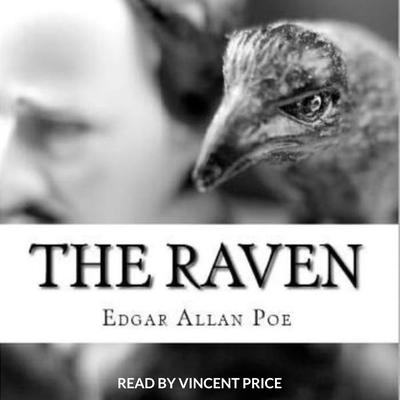 Raven (Edgar Allen Poe) Read by Vincent Price Audiobook, by Edgar Allen Poe