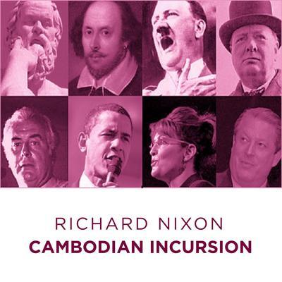 Richard Nixon Cambodian in Cursion Audiobook, by Richard Nixon