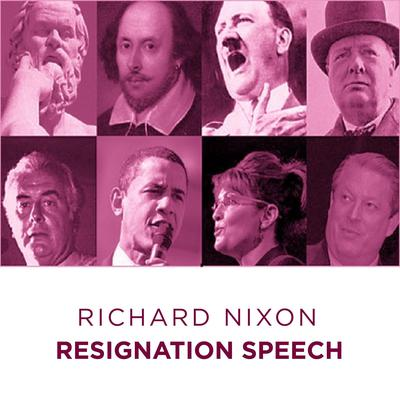 Richard Nixon Resignation Speech Audiobook, by Richard Nixon