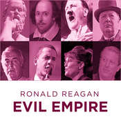Ronald Reagan Evil Empire Audiobook, by Ronald Reagan