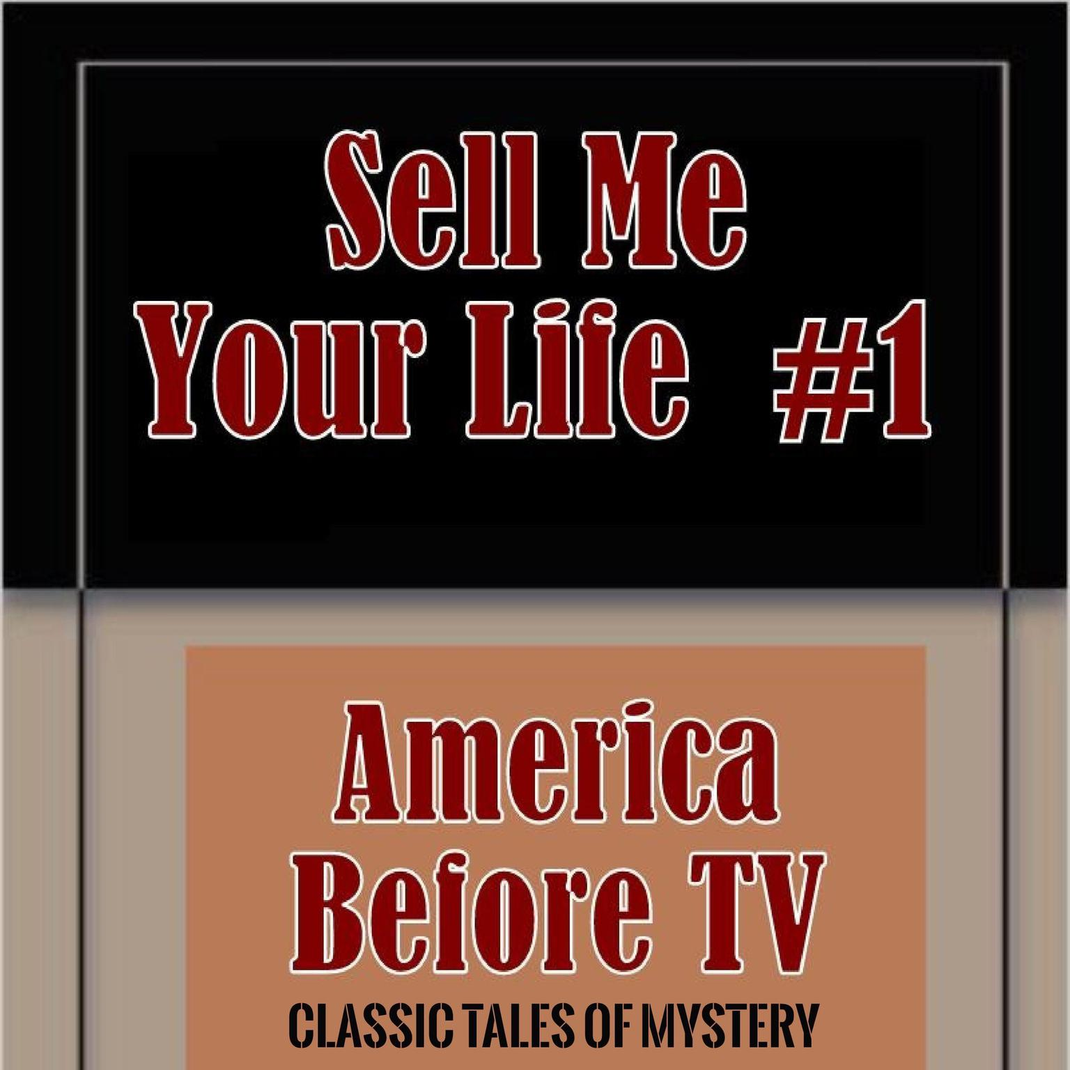 Printable America Before TV - Sell Me Your Life  #1 Audiobook Cover Art