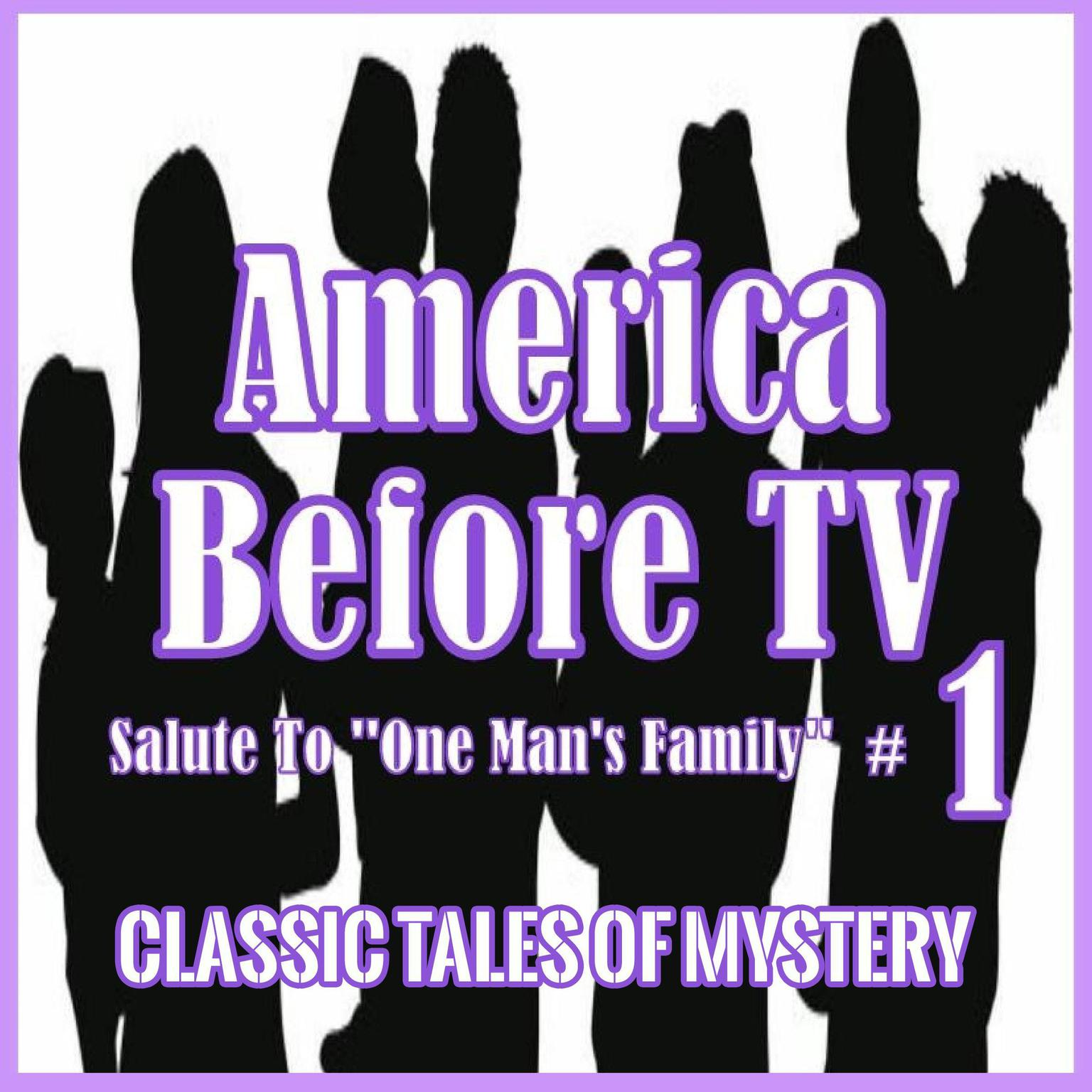 Printable America Before TV - Salute To ''One Man's Family''  #1 Audiobook Cover Art