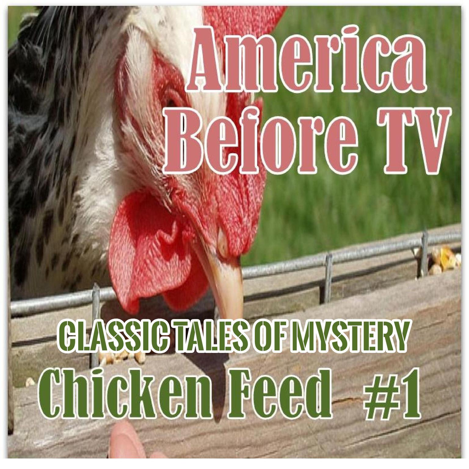 Printable America Before TV - Chicken Feed  #1 Audiobook Cover Art