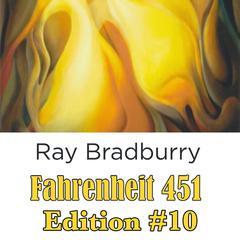 Fahrenheit 451 Edition #10 Audiobook, by Ray Bradbury