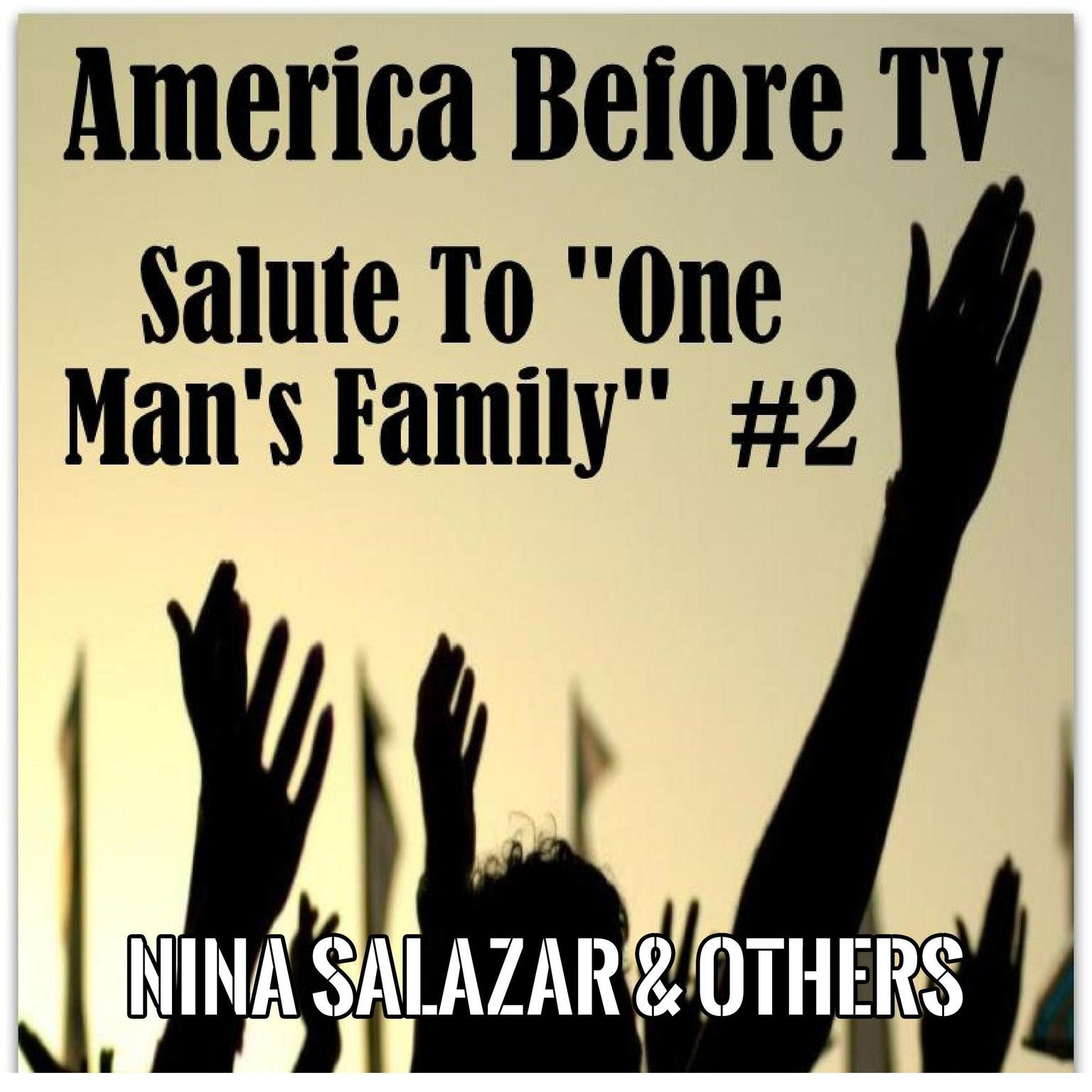 Printable America Before TV - Salute To ''One Man's Family''  #2 Audiobook Cover Art