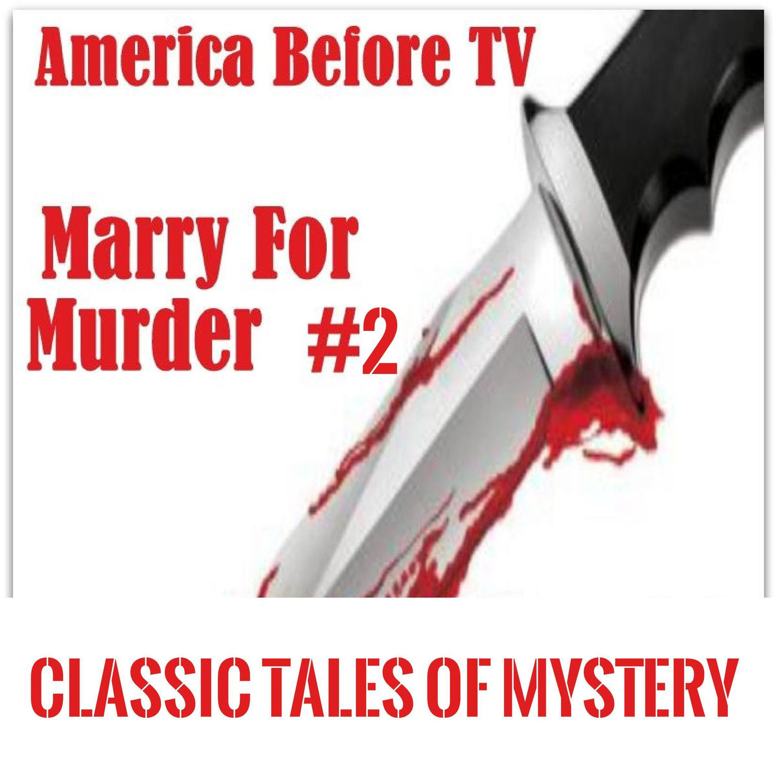 Printable America Before TV - Marry For Murder  #2 Audiobook Cover Art