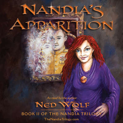 Nandia's Apparition Audiobook, by Ned Wolf