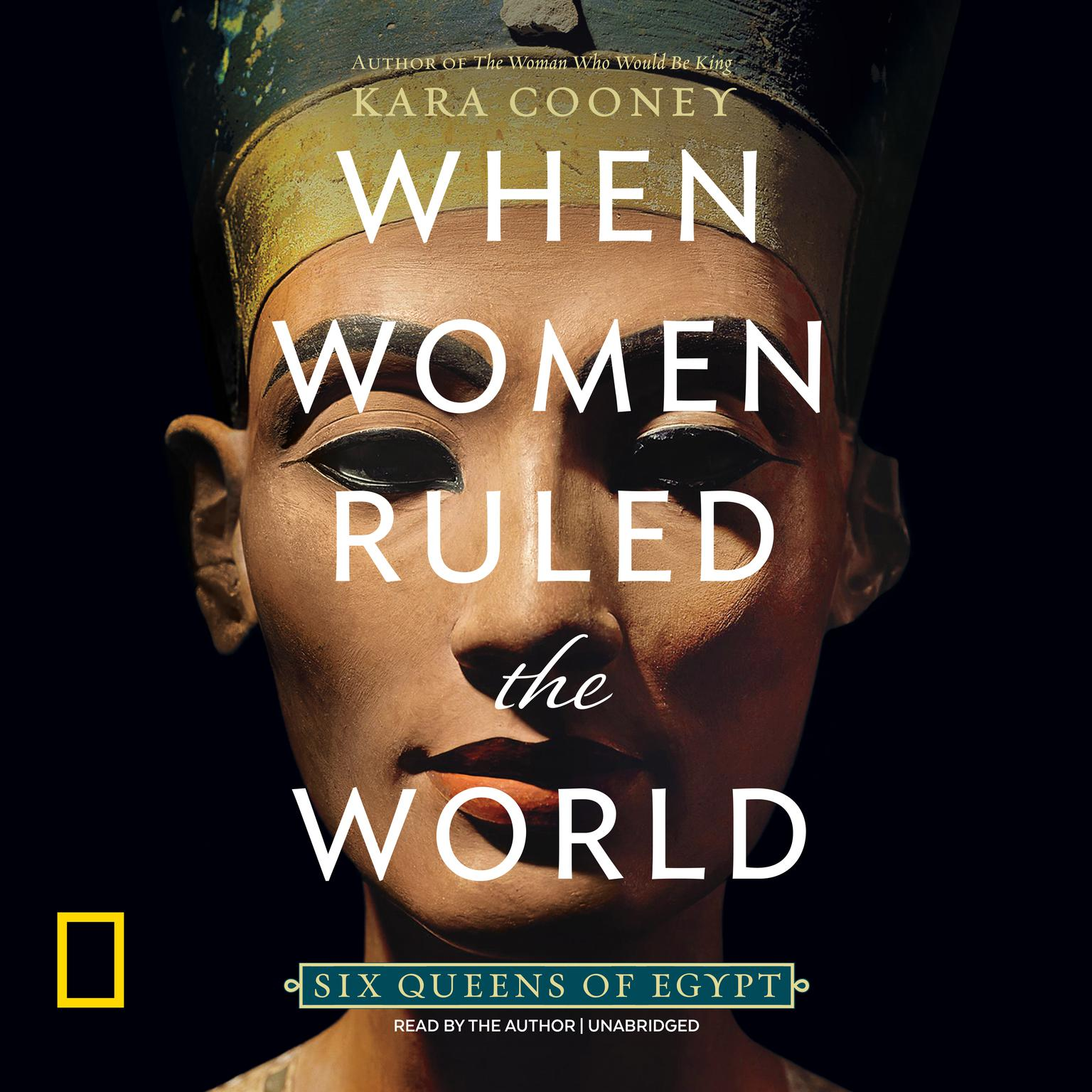 Printable When Women Ruled the World: Six Queens of Egypt Audiobook Cover Art