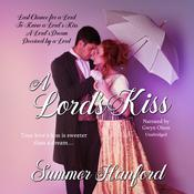 A Lord's Kiss Boxed Set, Books 1–4 Audiobook, by Summer Hanford