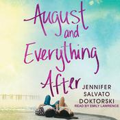 August and Everything After Audiobook, by Jennifer Salvato Doktorski