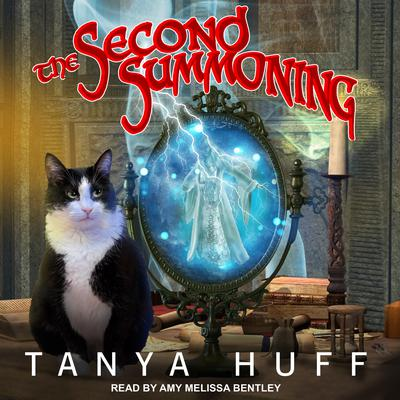 The Second Summoning Audiobook, by Tanya Huff