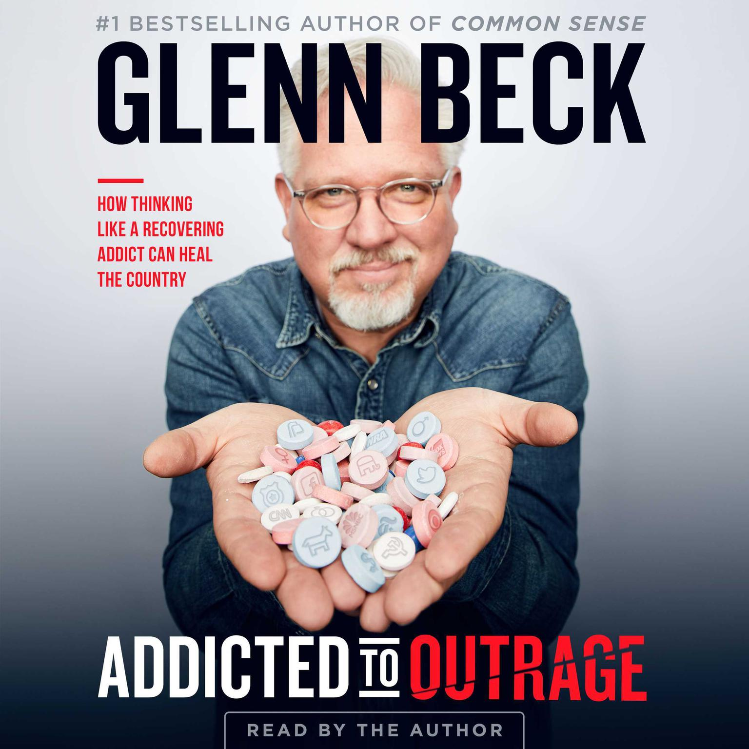 Printable Addicted to Outrage: How Thinking Like a Recovering Addict Can Heal the Country Audiobook Cover Art