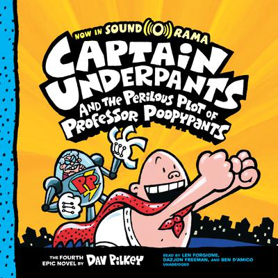 Captain Underpants and the Perilous Plot of Professor Poopypants Audiobook, by Dav Pilkey