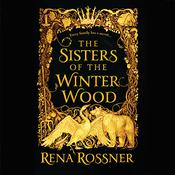 The Sisters of the Winter Wood Audiobook, by Author Info Added Soon
