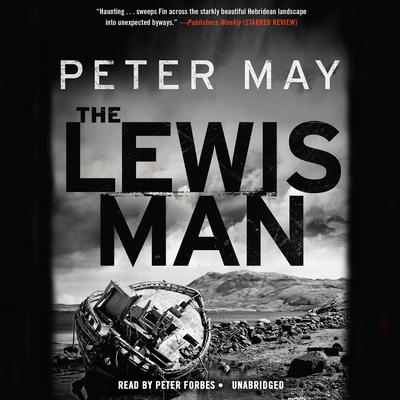 The Lewis Man: The Lewis Trilogy Audiobook, by Peter May