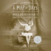 A Map of Days Audiobook, by Ransom Riggs