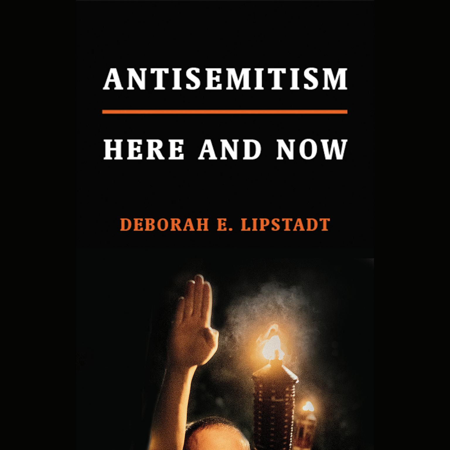 Printable Antisemitism: Here and Now Audiobook Cover Art