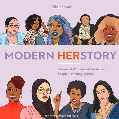 Modern HERstory: Stories of Women and Nonbinary People Rewriting History Audiobook, by Blair Imani