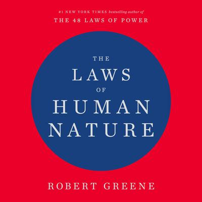 The Laws of Human Nature Audiobook, by Robert Greene