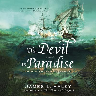 The Devil in Paradise Audiobook, by James L. Haley