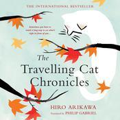 The Travelling Cat Chronicles Audiobook, by Hiro Arikawa