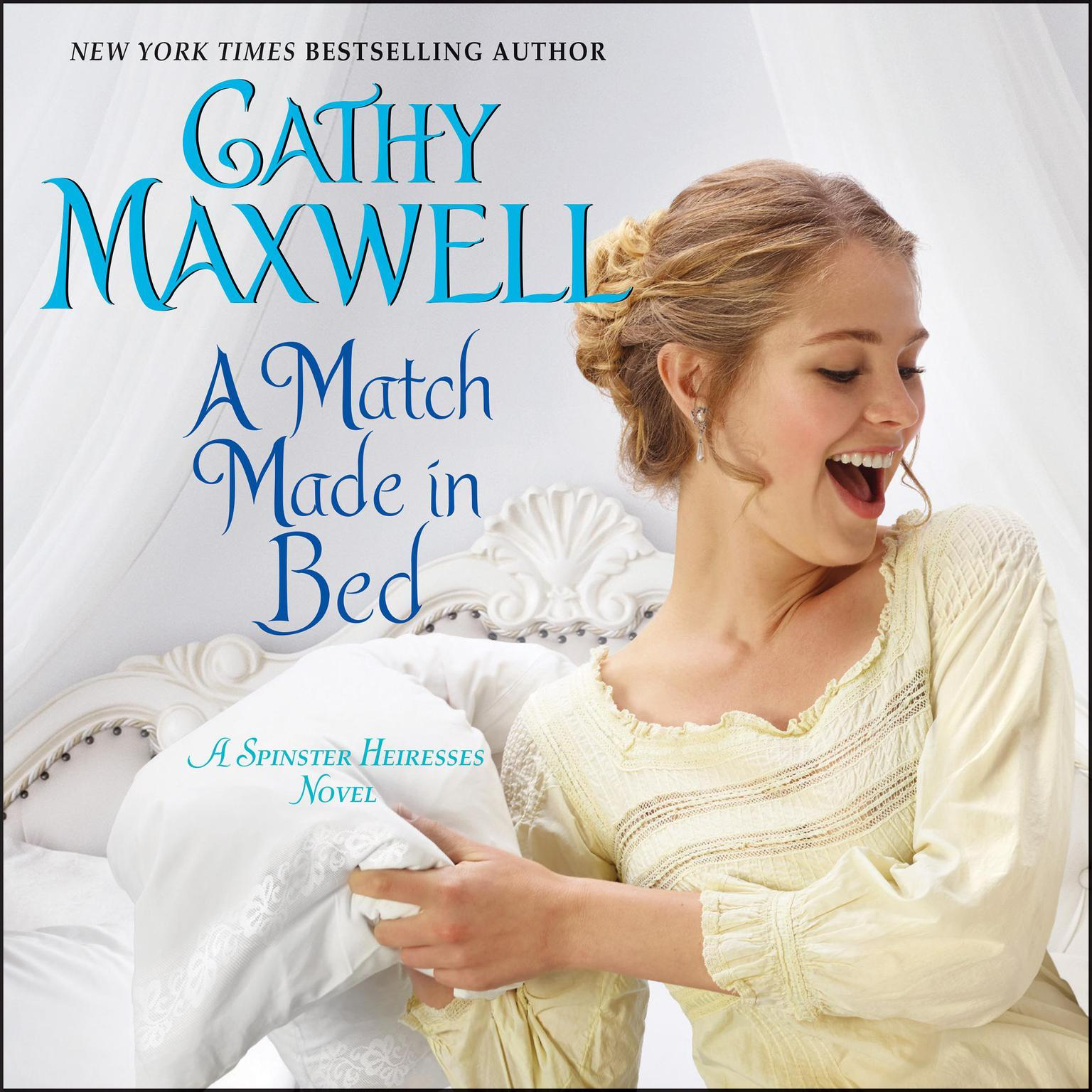 Printable A Match Made in Bed: A Spinster Heiresses Novel Audiobook Cover Art