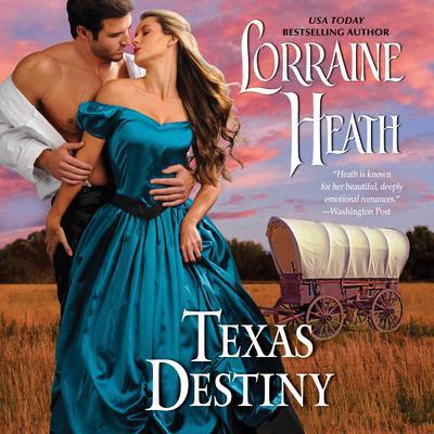 Texas Destiny Audiobook, by Lorraine Heath