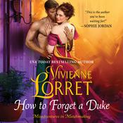 How to Forget a Duke Audiobook, by Vivienne Lorret|