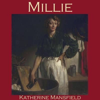 Millie Audiobook, by Katherine Mansfield